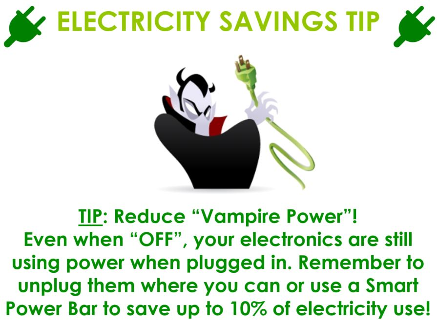 "Vampire holding power cord. Electricity savings tip: reduce ""vampire power"" remember to unplug electronics or use a smart power bar to save up to 10% electricity use."